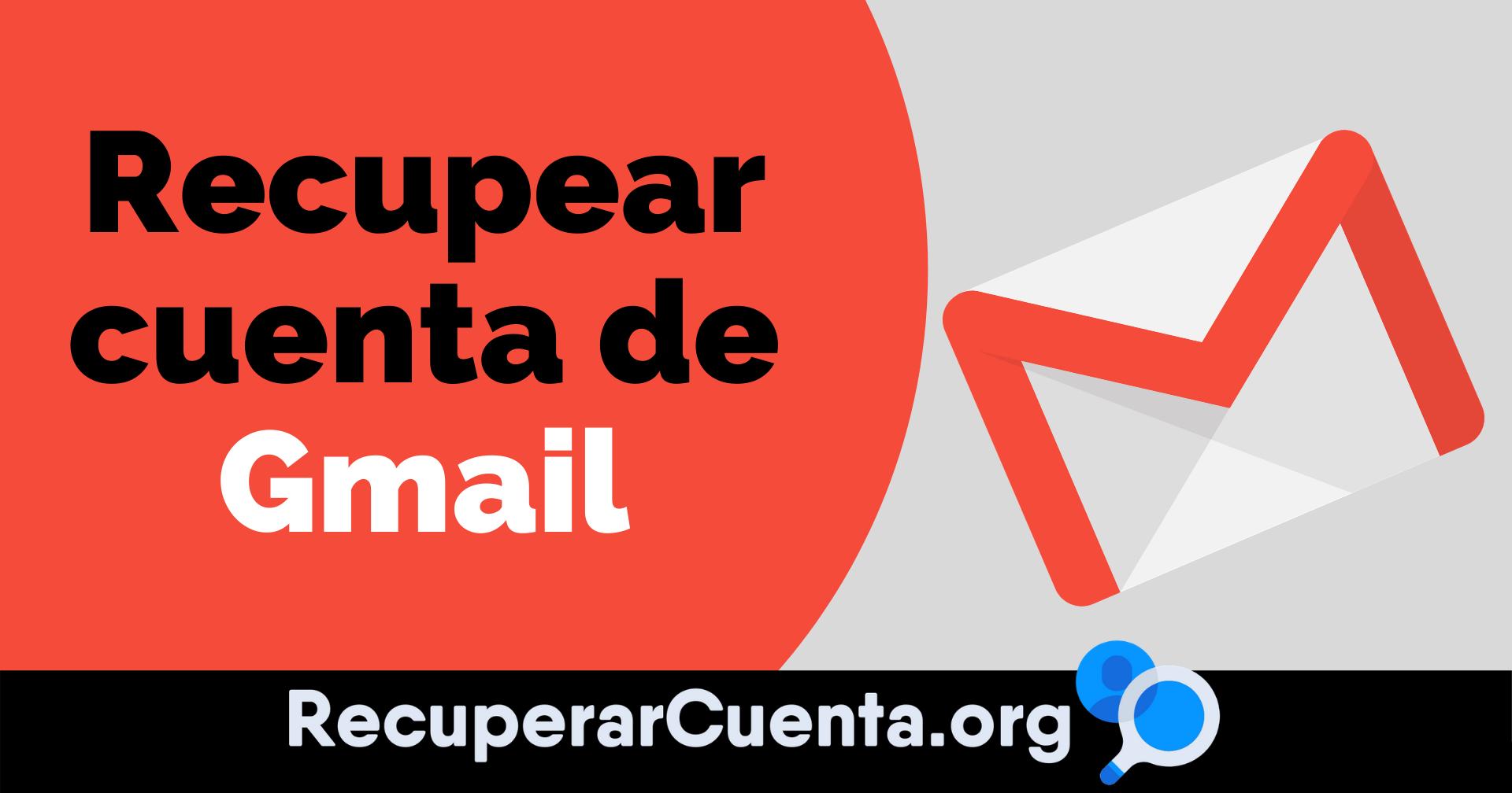 Cómo recuperar una cuenta de Gmail